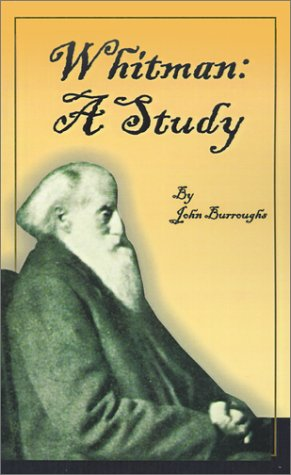 9781589631779: Whitman: A Study (Complete Writings of John Burroughs)