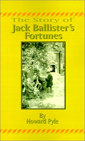 9781589632066: The Story of Jack Ballister's Fortunes
