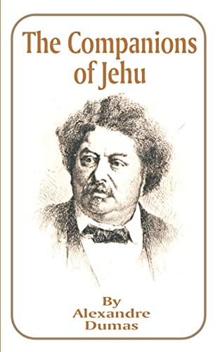 The Companions of Jehu (Works of Alexandre: Alexandre Dumas