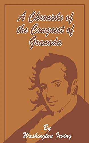 9781589632646: A Chronicle of the Conquest of Granada