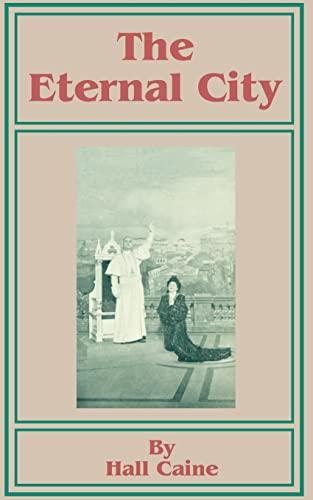 9781589632899: The Eternal City