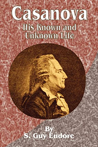 9781589633100: Casanova: His Known and Unknown Life
