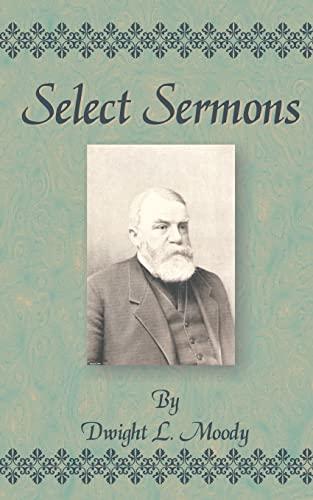 Select Sermons: Dwight Lyman Moody