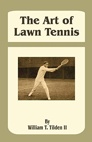 9781589633322: The Art of Lawn Tennis