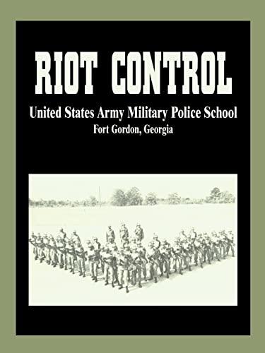 Riot Control: U S. Army