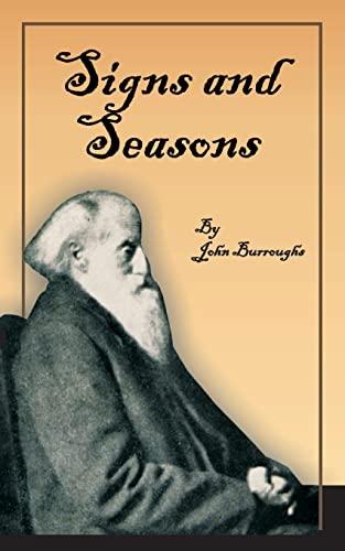 Signs and Seasons: John Burroughs