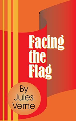 9781589634985: Facing the Flag