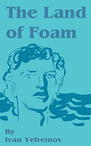 9781589635289: The Land of Foam