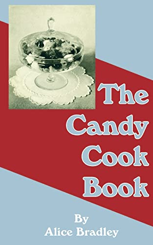 9781589635333: The Candy Cook Book