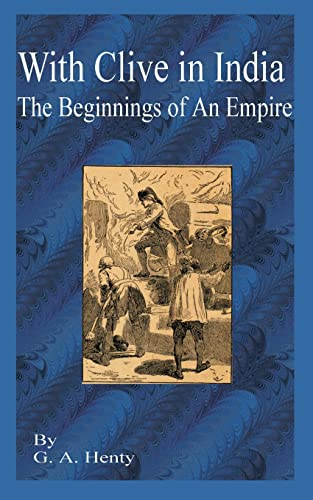 9781589635524: With Clive in India: The Beginning of an Empire