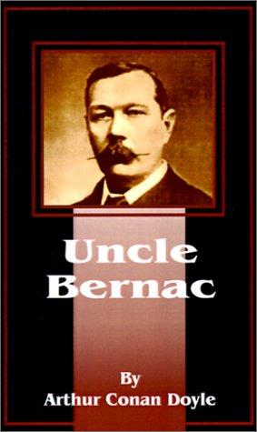9781589635562: Uncle Bernac