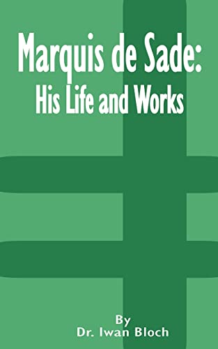 9781589635678: Marquis de Sade: His Life and Works
