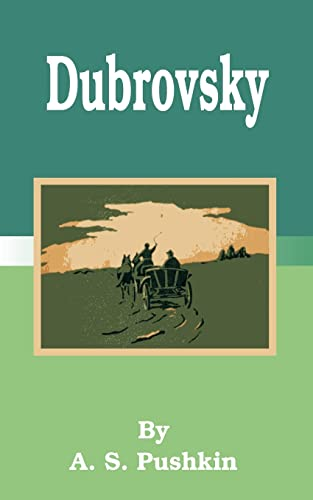 Dubrovsky (Paperback or Softback): Pushkin, A. S.