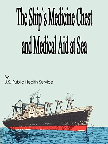 9781589636293: The Ship's Medicine Chest and Medical Aid at Sea