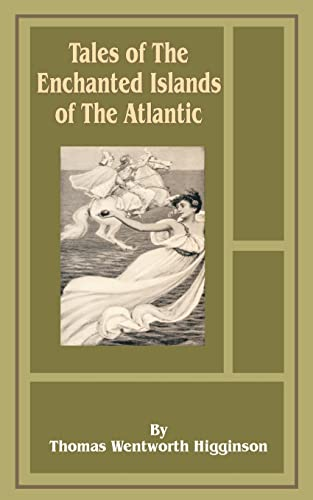 9781589636583: Tales of the Enchanted Islands of the Atlantic