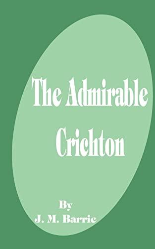 9781589636606: The Admirable Crichton