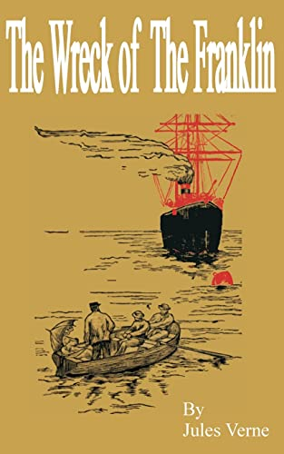 The Wreck of the Franklin: Jules Verne