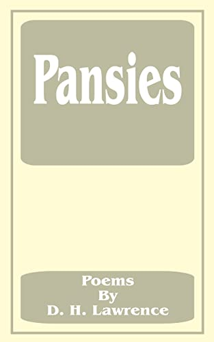 9781589636743: Pansies: Poems by D. H. Lawrence