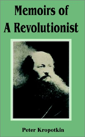 9781589637702: Memoirs of a Revolutionist