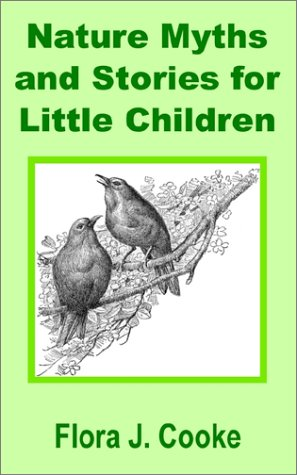 9781589637993: Nature Myths and Stories for Little Children