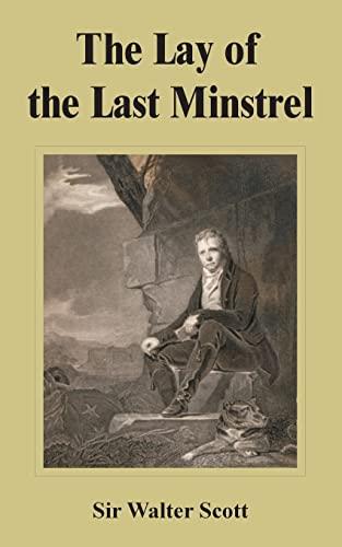 The Lay of the Last Minstrel: Scott, Walter