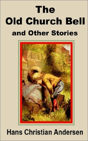 9781589638464: Old Church Bell and Other Stories, The