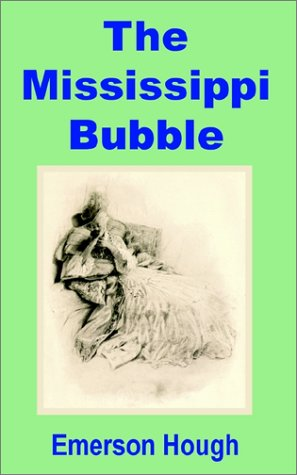9781589638815: Mississippi Bubble, The