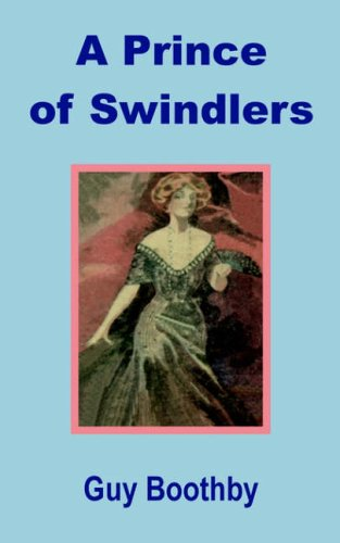 9781589638914: Prince of Swindlers, A