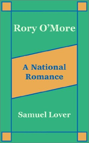 9781589639263: Rory O'More A National Romance