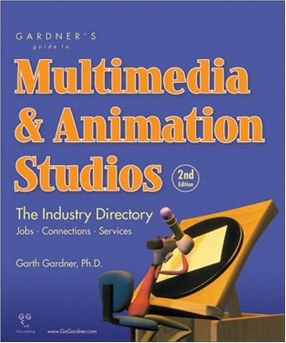 9781589650206: Gardner's Guide to Multimedia & Animation Studios: The Industry Directory (Gardner's Guide series)