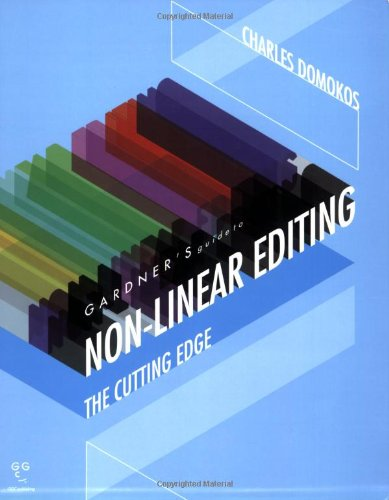 9781589650213: Gardner's Guide to Non-linear Editing: The Cutting Edge (Gardner's Guide series)