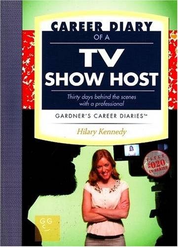 9781589650442: Career Diary of a TV Show Host: Gardner's Guide Series