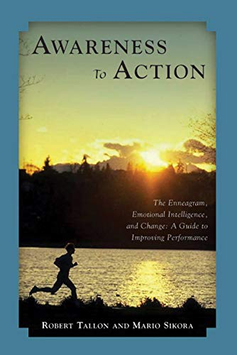 9781589661257: Awareness to Action: The Enneagram, Emotional Intelligence, and Change