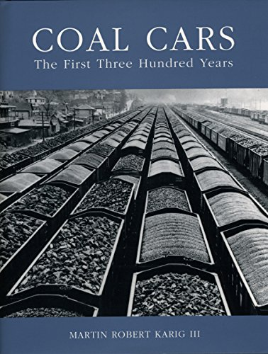 9781589661547: Coal Cars: The First Three Hundred Years