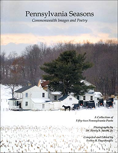 9781589661684: Pennsylvania Seasons: Commonwealth Images and Poetry (Pennsylvania Heritage Books)