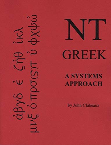 9781589661868: NT Greek: A Systems Approach