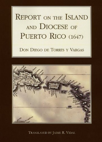 9781589661899: Report on the Island and Diocese of Puerto Rico (1647) (Ecos)