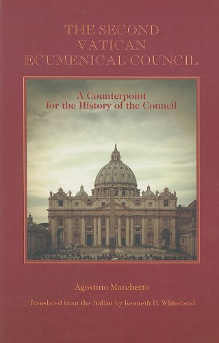 The Second Vatican Ecumenical Council: A Counterpoint for the History of the Council (9781589661967) by Marchetto, Agostino