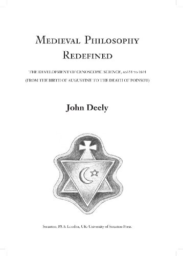 9781589662162: Medieval Philosophy Redefined: The Development of Cenoscopic Science, AD354 to 1644 (From the Birth of Augustine to the Death of Poinsot)