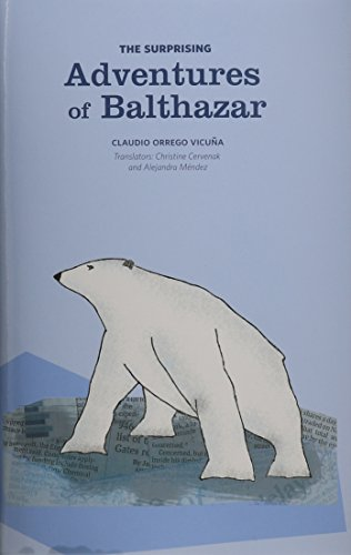 9781589662186: The Surprising Adventures of Balthazar (Peace, Justice, Human Rights, and Freedom in Latin America)