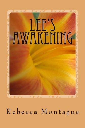 Lee's Awakening: Rebecca Montague