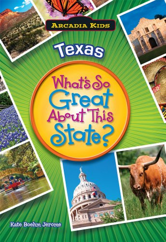 9781589730120: Texas: What's So Great About This State? (Arcadia Kids)