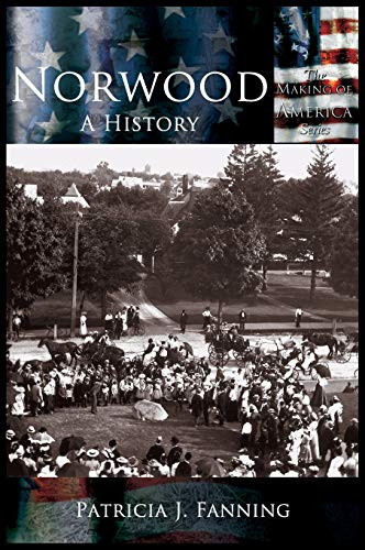 9781589731035: Norwood: A History (Making of America)
