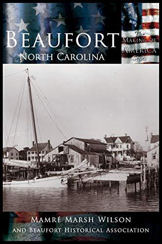9781589731097: Beaufort, North Carolina