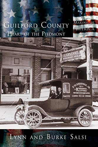 9781589731127: Guilford County: The Heart of the Piedmont
