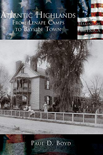 9781589731165: Atlantic Highlands: From Lenape Camps to Bayside Town