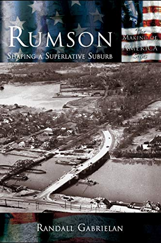 9781589731271: Rumson: Shaping A Superlative Suburb (Making of America)