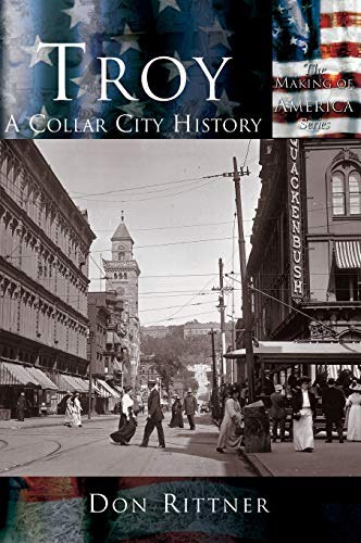 9781589731356: Troy: A Collar City History