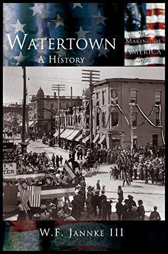 9781589731660: Watertown: A History