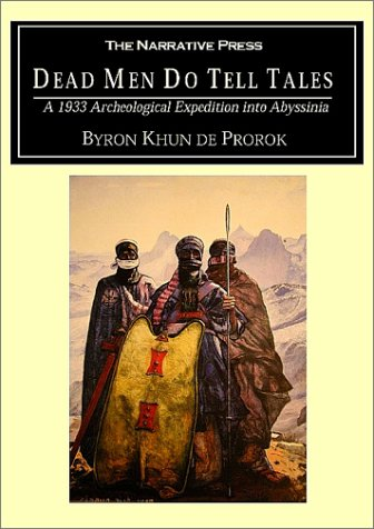 Dead Men Do Tell Tales: A 1933 Archeological Expedition into Abyssinia